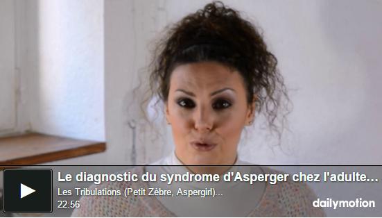 [VIDÉO du Blog] Le diagnostic du syndrome d'Asperger à l'âge adulte, & en particulier celui des femmes (cliquez sur l'image pour ouvrir le billet/vidéo :) )
