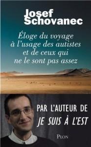 Éloge du voyage à l'usage des autistes (France Info, mars 2014)