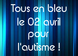 Le 02 avril, tous en bleu ;)