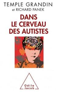 Dans le cerveau des autistes, de Temple Grandin