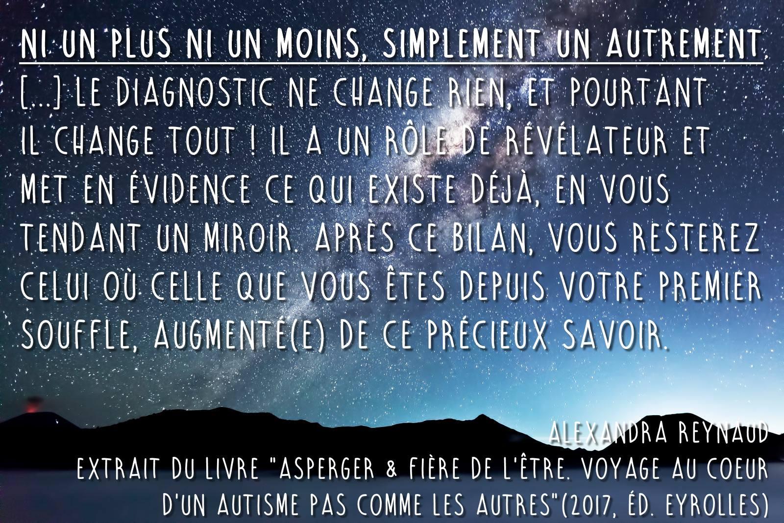 Extrait d'Asperger & fière de l'être, d'Alexandra Reynaud